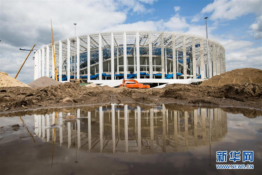 足球――2018俄罗斯世界杯球场巡礼:下诺夫哥罗德体育场